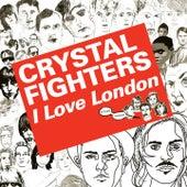 Kitsuné: I Love London (Bonus Track Version) by Crystal Fighters