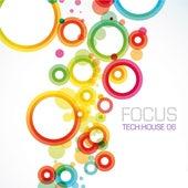 Focus Tech:House 06 de Various Artists