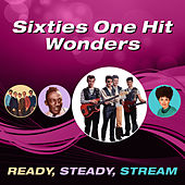 Sixties One Hit Wonders (Ready, Steady, Stream) di Various Artists