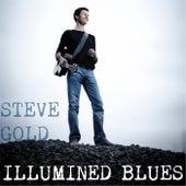 Illumined Blues by Steve Gold