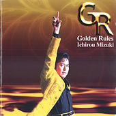 Golden Rules by Various Artists