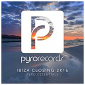 Ibiza Closing 2K16 by Various Artists
