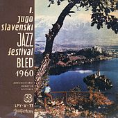 1. Jugoslavenski Jazz-Festival Bled,15.-18.ix.1960 by Various Artists