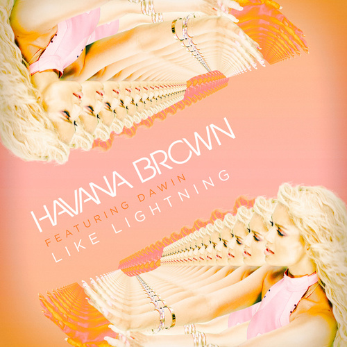 Like Lightning von Havana Brown
