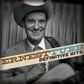 Definitive Hits by Ernest Tubb