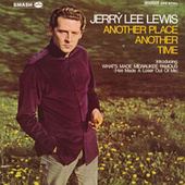 Another Place Another Time de Jerry Lee Lewis