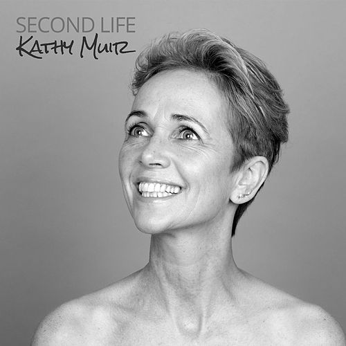 Second Life by Kathy Muir