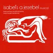 Isabel's a Jezebel Musical by Galt MacDermot