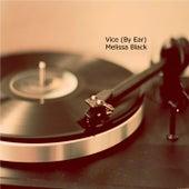 Vice (By Ear) de Melissa Black