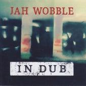 In Dub de Jah Wobble