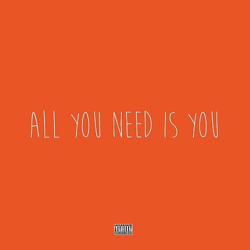 All You Need Is You (feat. Cam Groves & J Spin) by Spose