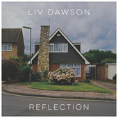 Reflection van Liv Dawson