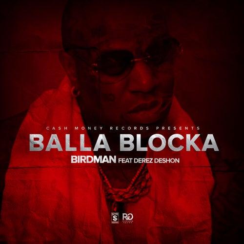 Balla Blocka by Rich Gang