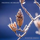 Winter Dress by Freddie Hubbard