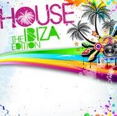 House: The Ibiza Edition von Various Artists