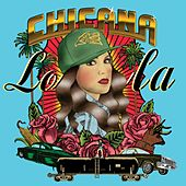 Chicana by Lola