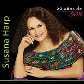 20 Años de Son (Vol. 1 y 2) by Susana Harp