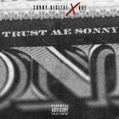 Trust Me Sonny von Sonny Digital x Que.