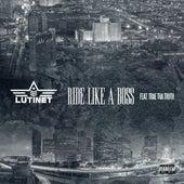 Ride Like a Boss (feat. Trae tha Truth) - Single de Lutinet