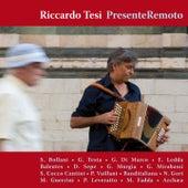 Presente remoto by Riccardo Tesi