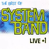 Live, Vol. 1 (The Best of Sytem Band) by System Band