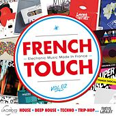 French Touch Vol. 2 : Electronic Music Made In France (House, Deep House, Techno, Trip-Hop...) von Various Artists
