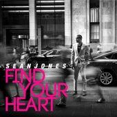Find Your Heart by Sean Jones