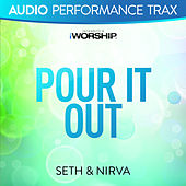 Pour It Out by Seth