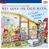 Bei uns in der Kita - 22 Lieder im Herbst + Winter von Rolf Zuckowski