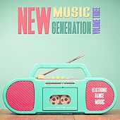 New Music Generation, Vol. 3 - Selection of House Music von Various Artists