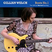 Boots No. 1: The Official Revival Bootleg de Gillian Welch