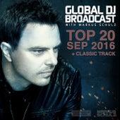 Global DJ Broadcast - Top 20 September 2016 by Various Artists