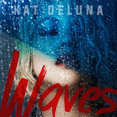 Waves by Kat DeLuna