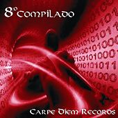 Octavo Compilado Carpe Diem Records by Various Artists