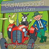 Old Macdonald Had a Farm by Kidzone