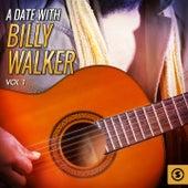 A Date with Billy Walker, Vol. 1 by Billy Walker
