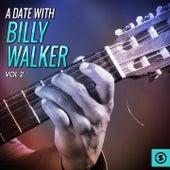 A Date with Billy Walker, Vol. 2 by Billy Walker