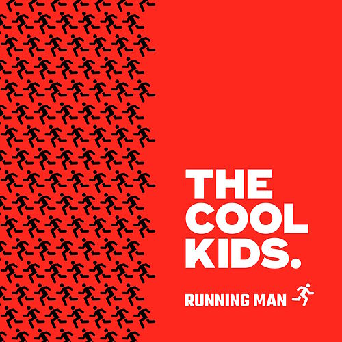 Running Man (feat. Maxo Kream) by Cool Kids