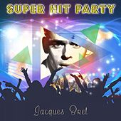 Super Hit Party by Jacques Brel