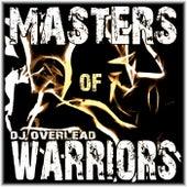 Masters of Warriors by Dj Overlead