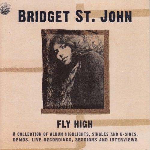 Fly High by Bridget St. John
