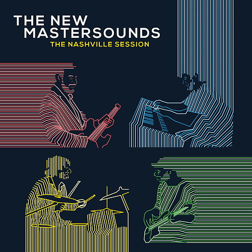 The Nashville Session by New Mastersounds