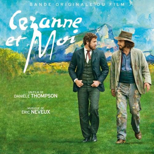 Cézanne et moi (Bande originale du film) by Eric Neveux