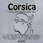 Corsica: Les plus belles chansons corses, Vol. 6 di Various Artists