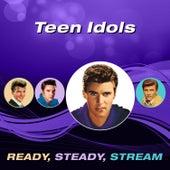 Teen Idols (Ready, Steady, Stream) de Various Artists