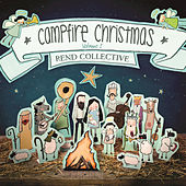 Campfire Christmas by Rend Collective