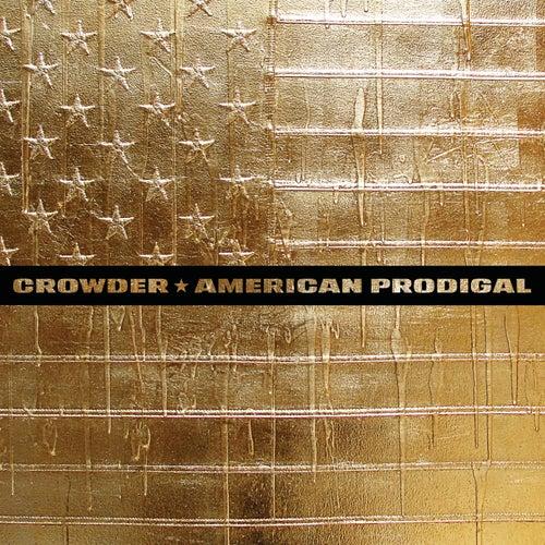 American Prodigal by Crowder