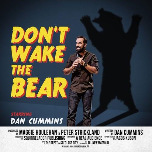 Don't Wake the Bear by Dan Cummins