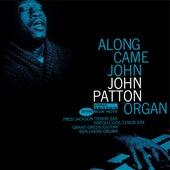 Along Came John by John Patton