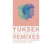 Sweet Addiction - EP (Remixes) de Yuksek